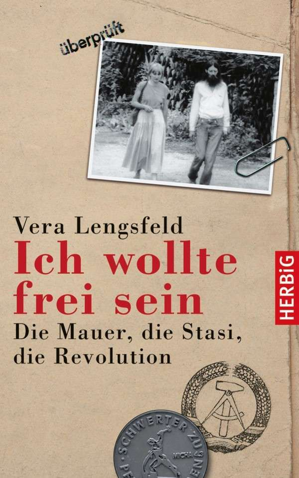 """Vera Lengsfeld's book """"Ich wollte frei sein"""" - """"I wanted to be free""""."""